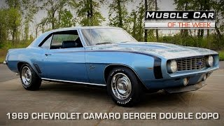 Muscle Car Of The Week Video Episode #103: 1969 Chevrolet Camaro Berger Double COPO 427