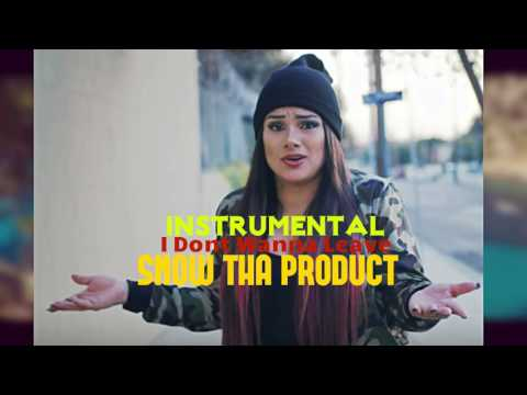 Snow Tha Product - I Dont Wanna Leave [Instrumental]