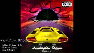 Bout A Check - Flow 187 - Lamborghini Dreams Mixtape Follow @Flow187Official