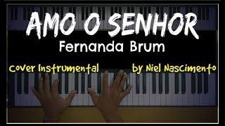 🎹 Amo o Senhor - Fernanda Brum, Niel Nascimento - Teclado Cover