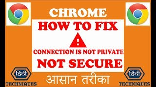 how to fix not secure on google chrome how to fix connection is not private chrome
