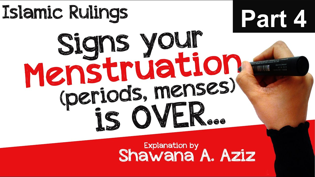 4  Signs your Menstruation (Period) is Over | Spotting? Yellow / Brown  Discharge? | Shawana A  Aziz