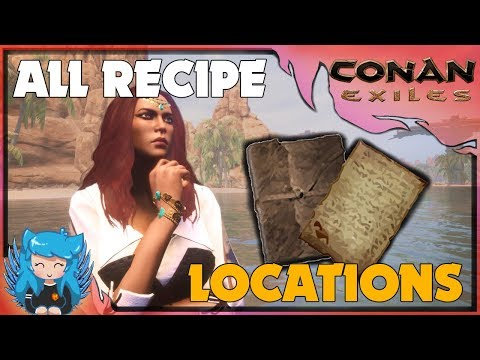 ALL WORLD RECIPE/FEAT LOCATIONS -UPDATED GUIDE | Conan Exiles |