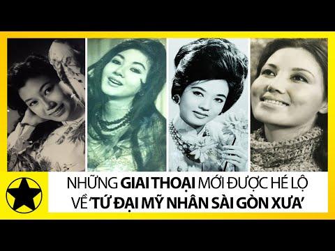 Những Giai Thoại Mới Được Hé Lộ Về 'Tứ Đại Mỹ Nhân Sài Gòn Xưa'