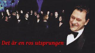 Det Är En Ros Utsprungen - Tommy Körberg - Oslo Gospel Choir