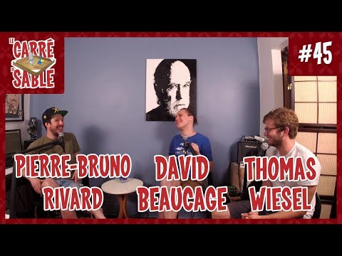 Le Carré de Sable de PB Rivard - #45 - David Beaucage et Thomas Wiesel