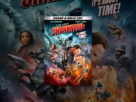 The Last Sharknado: It's About Time SharkOHolic Cut