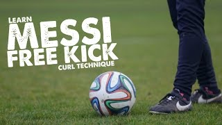 Learn Messi Free kick curve curl technique - Day 39 of 90