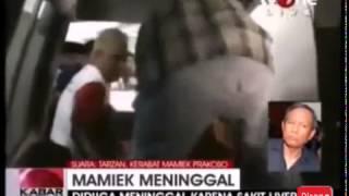 Mamiek Prakoso Meninggal Dunia Karena Liver - 3 Agustus 2014