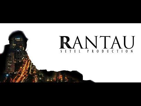 RANTAU - Short movie #FTIARTUAJY2018