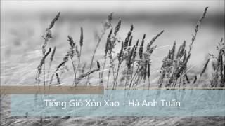 Ha Anh Tuan - Tieng Gio Xon Xao - Tuong Van