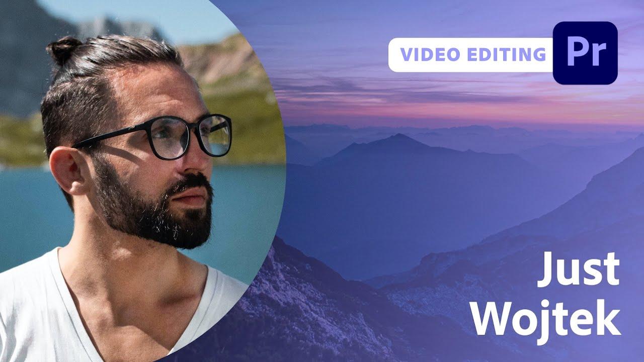 Editing a Travel Video with Just Wojtek