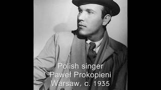 1932: Polish singer Paweł Prokopieni - Uchar kupiec