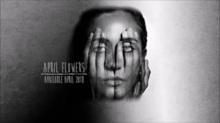 Jesse Jo Stark - April Flowers (Audio)