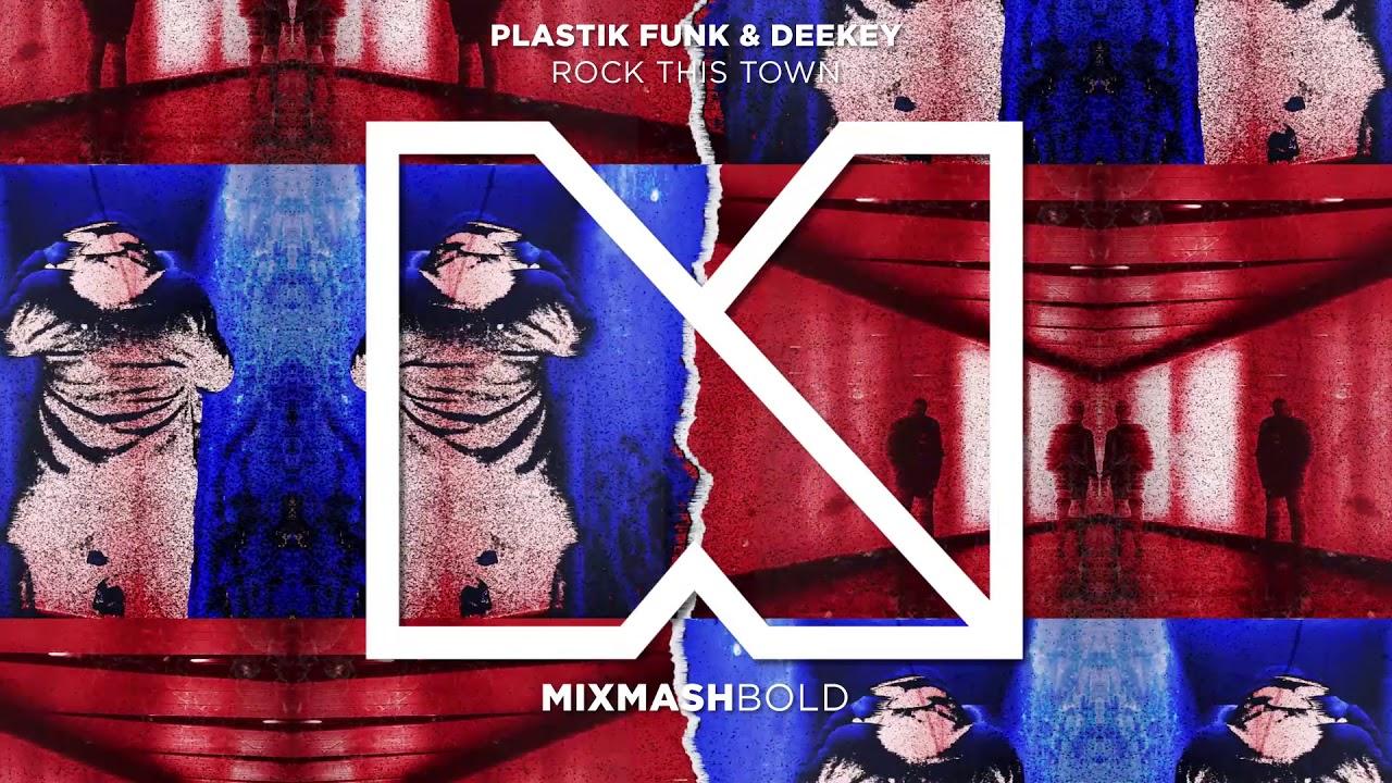Plastik Funk & Deekey - Rock This Town - YouTube