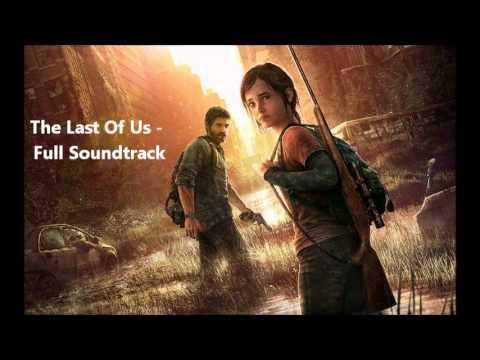 The Last Of Us - Full Soundtrack (All Tracks)