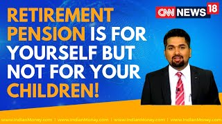 Retirement Pension - Retirement Pension is For Yourself but not for your Children | MDS | EP : 266