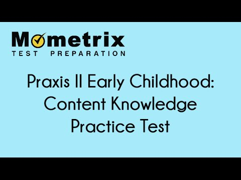 Free Praxis II (5022) Early Childhood: Content Knowledge Exam Practice Questions