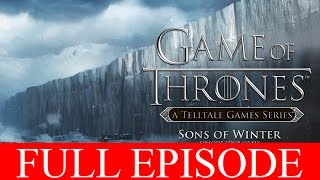 Game of Thrones Full Episode 4 Walkthrough Sons of WInter Gameplay Let's Play 1080p No Commentary