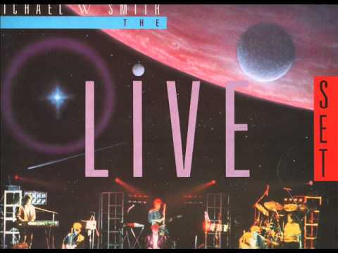 michael w smith the live friends 1987