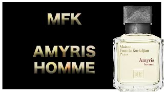 Maison Francis Kurkdjian - Amyris Homme (Fragrance Review)