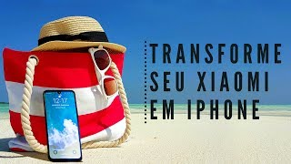 How to transform your Xiaomi into an iPhone X!! Without ROOT!! - 2019