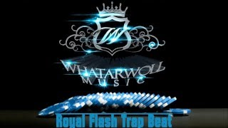 Royal Flash Trap Beat