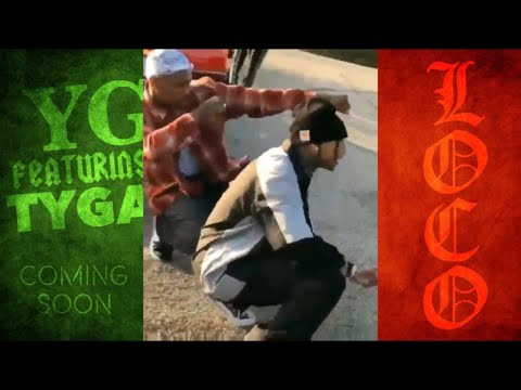 YG - Go Loko ft. Tyga & Jon Z (Official Music Video) ***PREVIEW***
