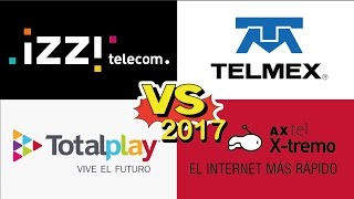 Comparativa de internet 2017: izzi vs Telmex vs Totalplay vs Axtel Xtremo
