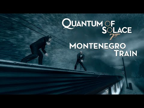 007: Quantum of Solace - Montenegro Train - 007