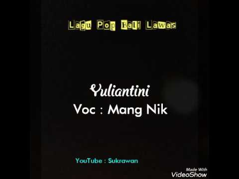 Mang Nik - Yuliantini