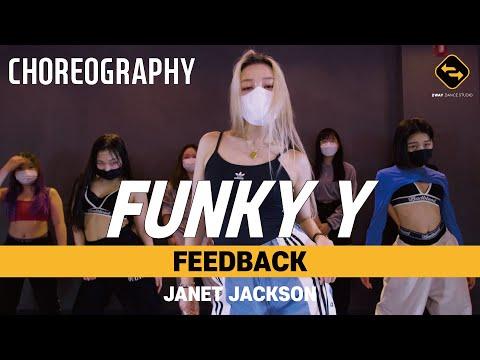 【 CHOREOGRAPHY 】 FEEDBACK - JANET JACKSON / FUNKY Y