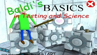PORTAL 2! Baldi's Basics In Science And Testing