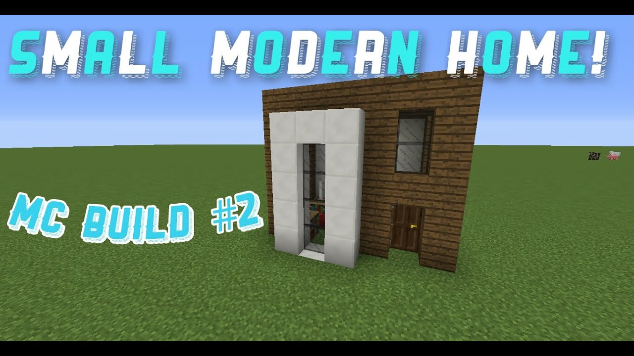 Tiny Modern House Minecraft how to: small modern house (minecraft build #2) - youtube