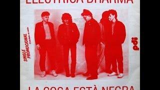 Elèctrica Dharma - La Cosa Està Negra - SG 1985 (Promo)