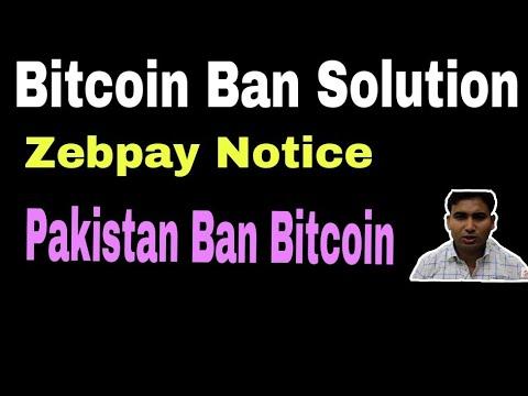BITCOIN Ban solution,  zebpay notice, Pakistan Ban Bitcoin, Trade at Bi nance exchange