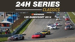 12H ZANDVOORT 2014 Highlight show