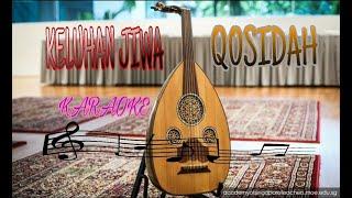 Download KELUHAN JIWA QOSIDAH || KARAOKE || GAMBUS MODEREN