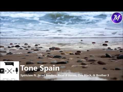 Tone Spain - Spiricism ft. Jered Sanders,...
