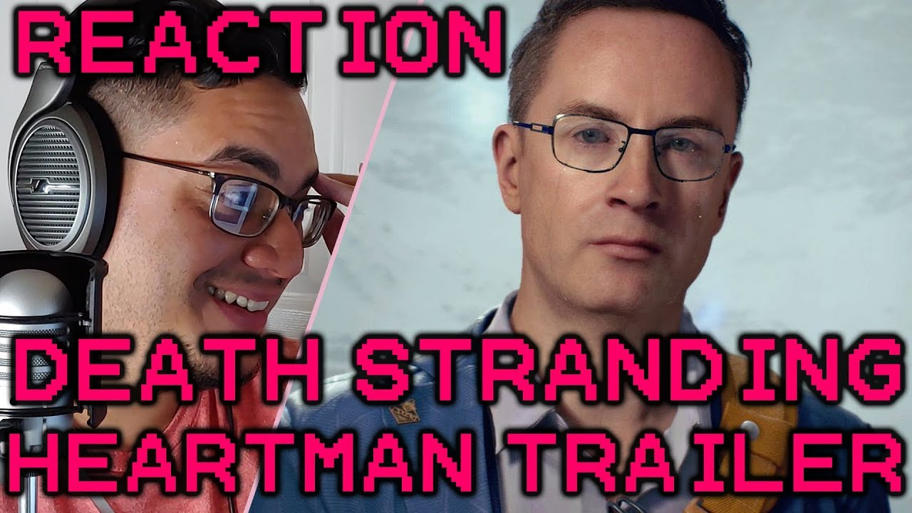 Death Stranding Heartman Trailer Reaction thumbnail
