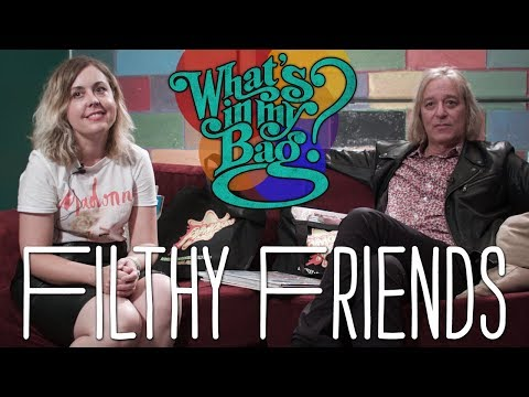 Filthy Friends - What's in My Bag?