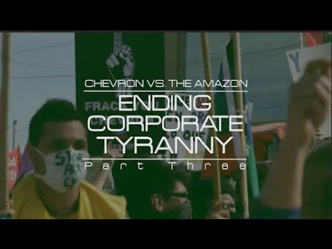 The Empire Files: Chevron vs. the Amazon - Ending Corporate Tyranny