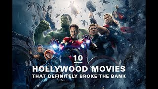 The 10 Most Expensive Hollywood Movies Ever