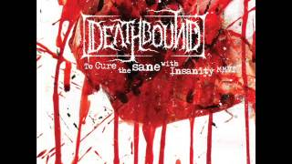 DEATHBOUND - One Man`s Hell Is Another Man`s Heaven