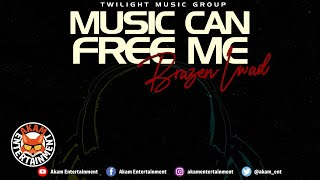 Brazen Lawd - Music Can Free Me [Kare Zero Riddim] July 2020