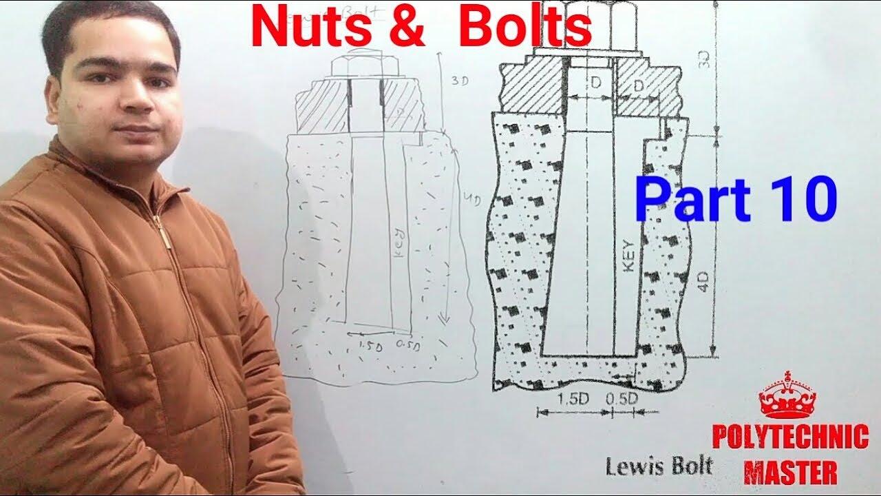 Nuts & Bolts I Part 10 I Lewis Bolt Drawing I Foundation Bolt I Free hand I  Second Semester