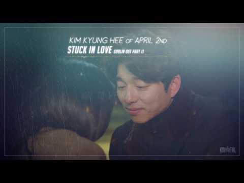 김경희 (Kim Kyung Hee) – Stuck In Love Lyrics [도깨비 Goblin OST Part 11]