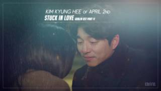 Download Mp3 김경희  Kim Kyung Hee  – Stuck In Love Lyrics  도깨비 Goblin Ost Part 11
