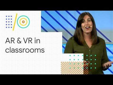 Pushing immersive learning beyond the classroom (Google I/O '18)