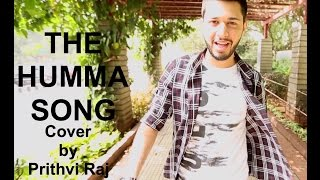Download Hindi Video Songs - The Humma Song - OK Jaanu | Cover by Prithvi Raj | Lyrical Video | A.R.Rahman